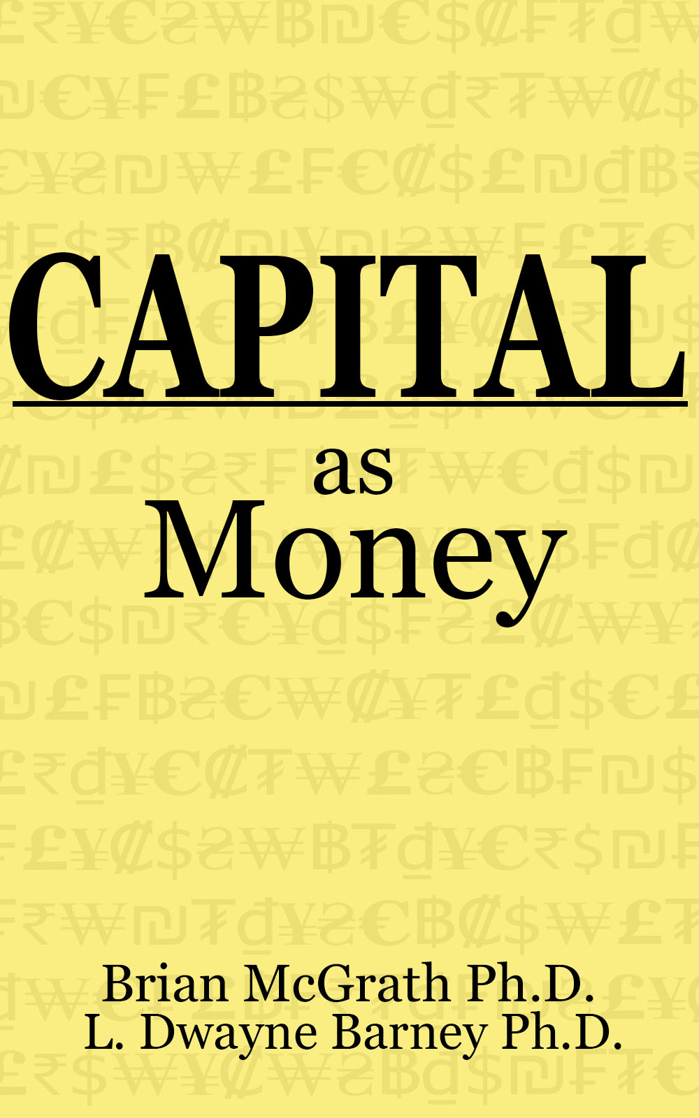 Capital as Money